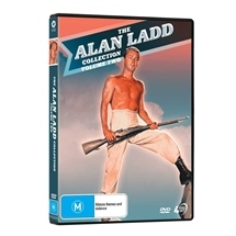 The Alan Ladd Collection - Volume Two