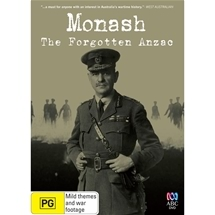 Monash - The Forgotten Anzac