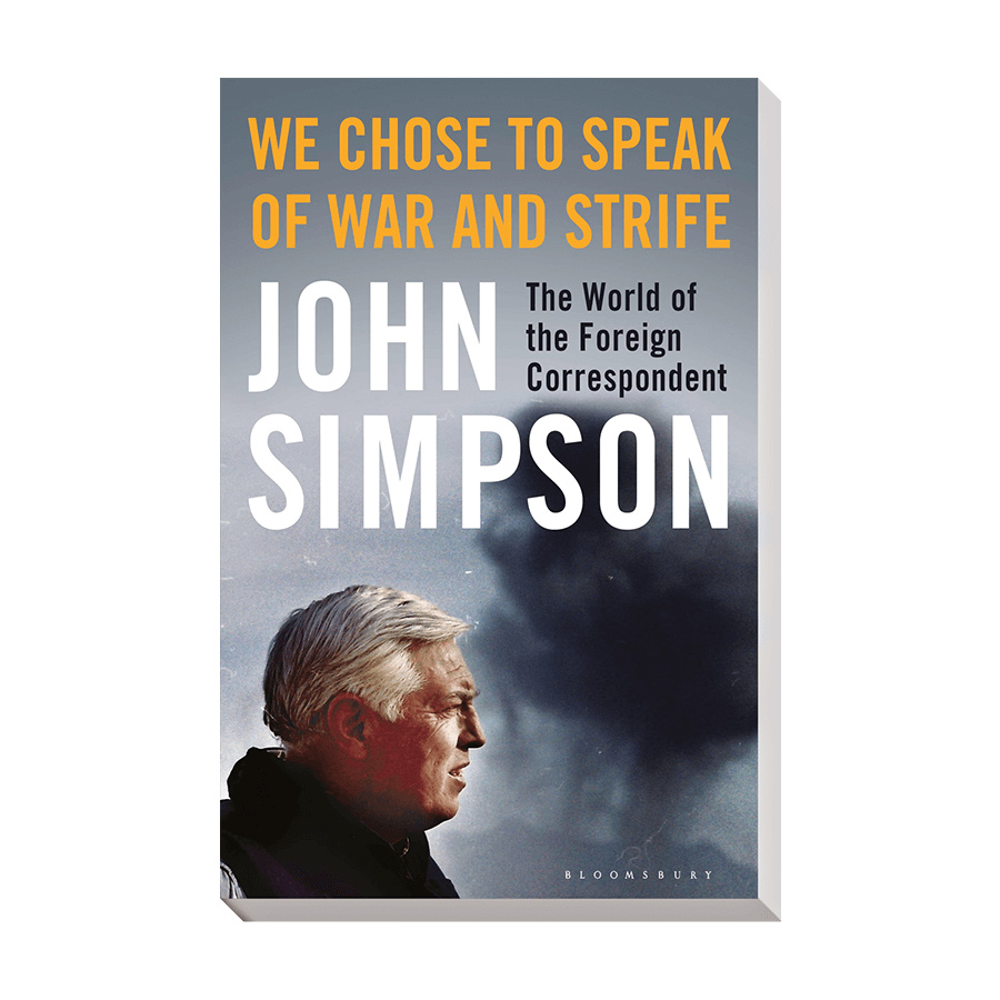 John Simpson - We Chose To Speak Of War And Strife